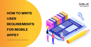 User Requirements for Mobile Apps