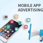 Mobile App Advertising – Most Excellent Medium to Amplify your App Downloads!