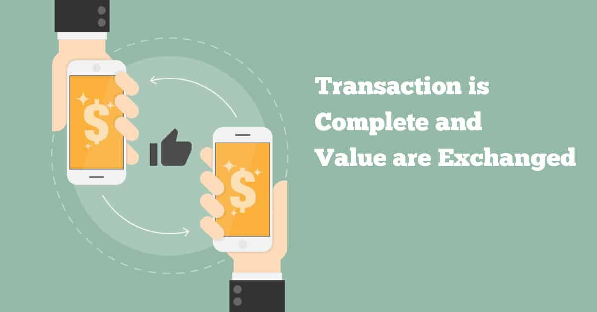 Transaction-is-complete-and-value-is-exchanged