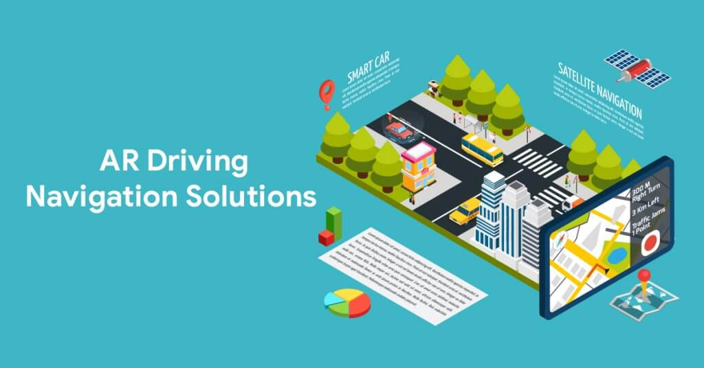 AR Driving Navigation Solutions