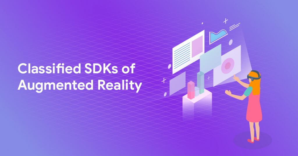 Classified SDKs of Augmented Reality