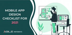 Mobile App Design Checklist for 2021