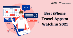 iPhone travel apps to watch in 2021