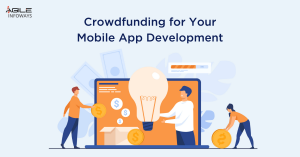 Crowdfunding for Your Mobile App Development