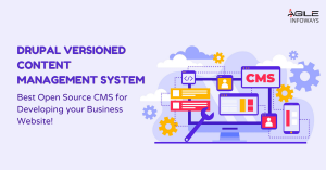 Best Open Source CMS for Developing your Business Website