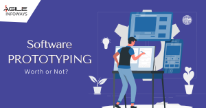 Software PROTOTYPING – Worth or Not