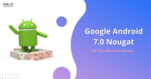 Google Android 7.0 Nougat: All You Need to Know