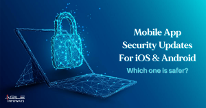 Mobile App Security updates for iOS & Android