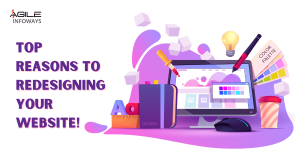 Top Reasons to Redesigning Your Website!